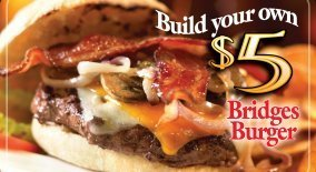 Build Your Own $5 Bridges Burger