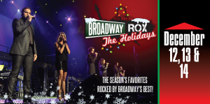 Broadway ROX the Holidays