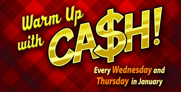Warm Up Cash Promotion