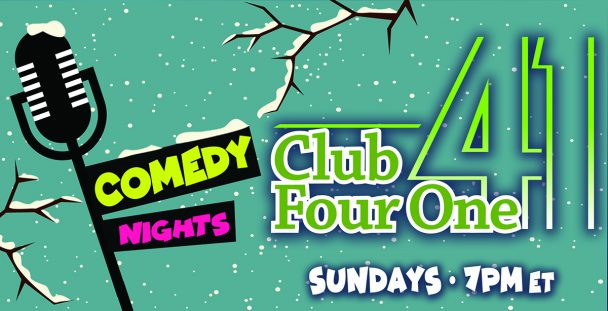 Comedy Nights in January at Club Four One.