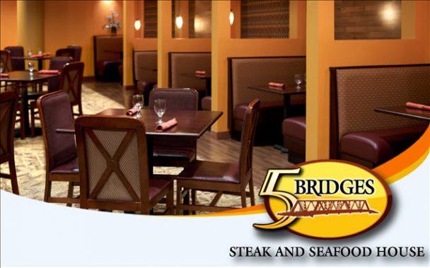 5 Bridges Steak and Seafood House.
