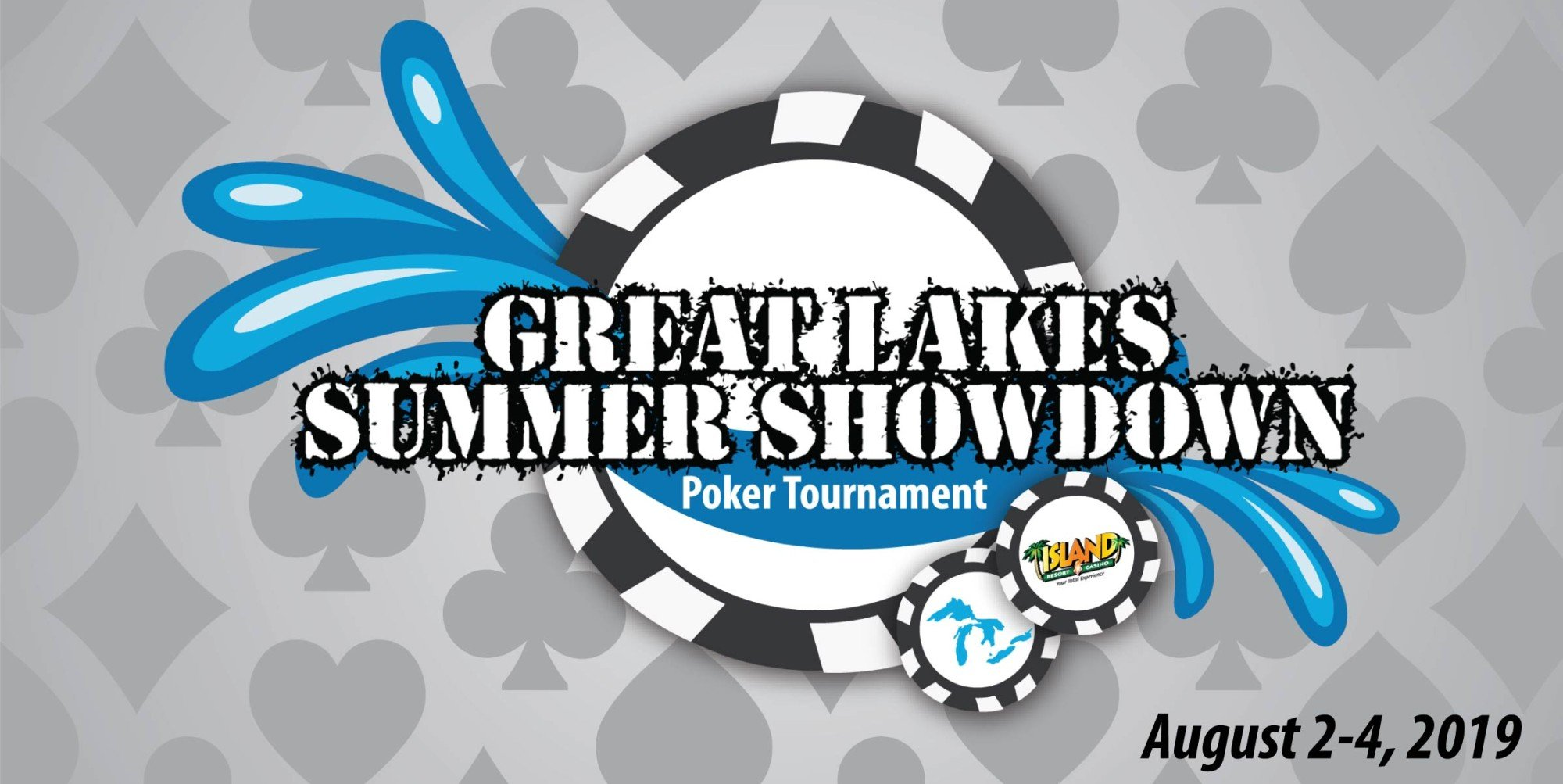 The Great Lakes Summer Showdown Poker Tournament is back at the Island!
