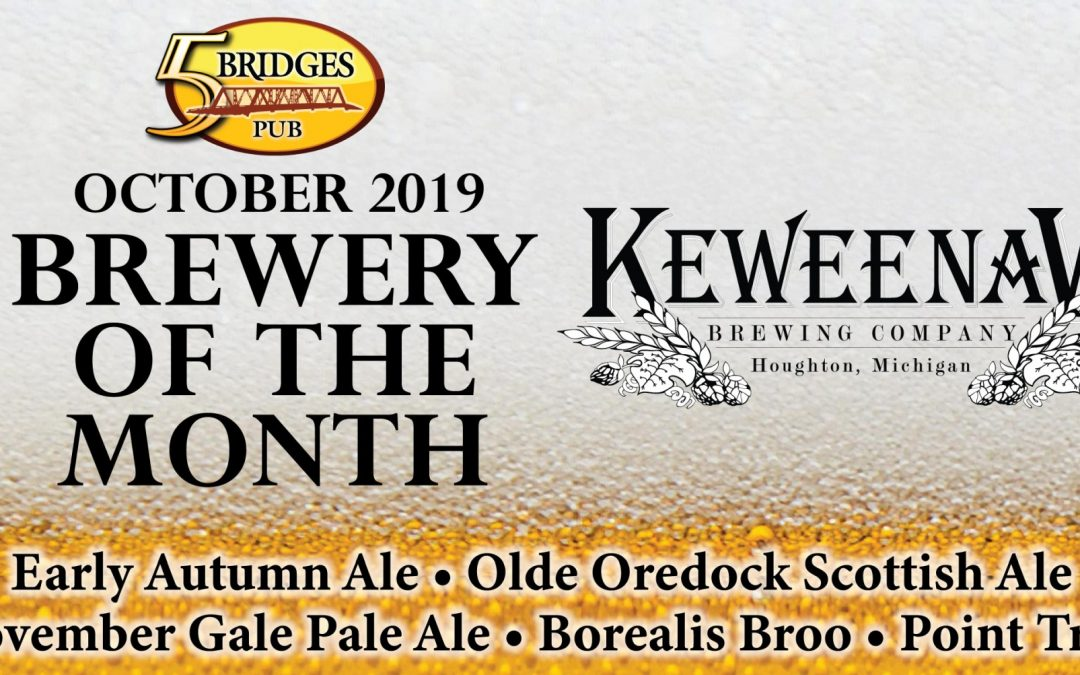 October 2019 Brewery of the Month – Keweenaw Brewing Company