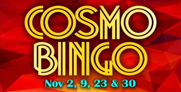 Cosmo Bingo in November at Island Resort & Casino.
