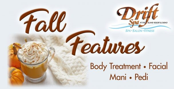 Fall Treatment Specials at Drift Spa.