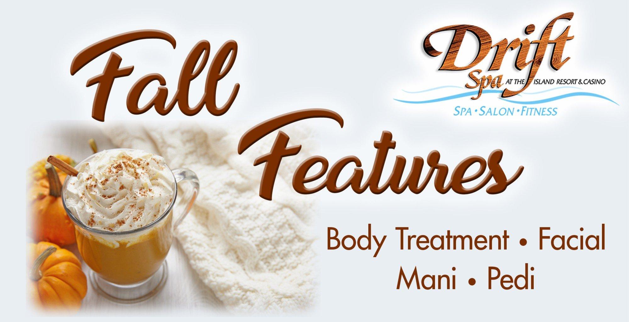 Fall Treatment Specials at Drift Spa.