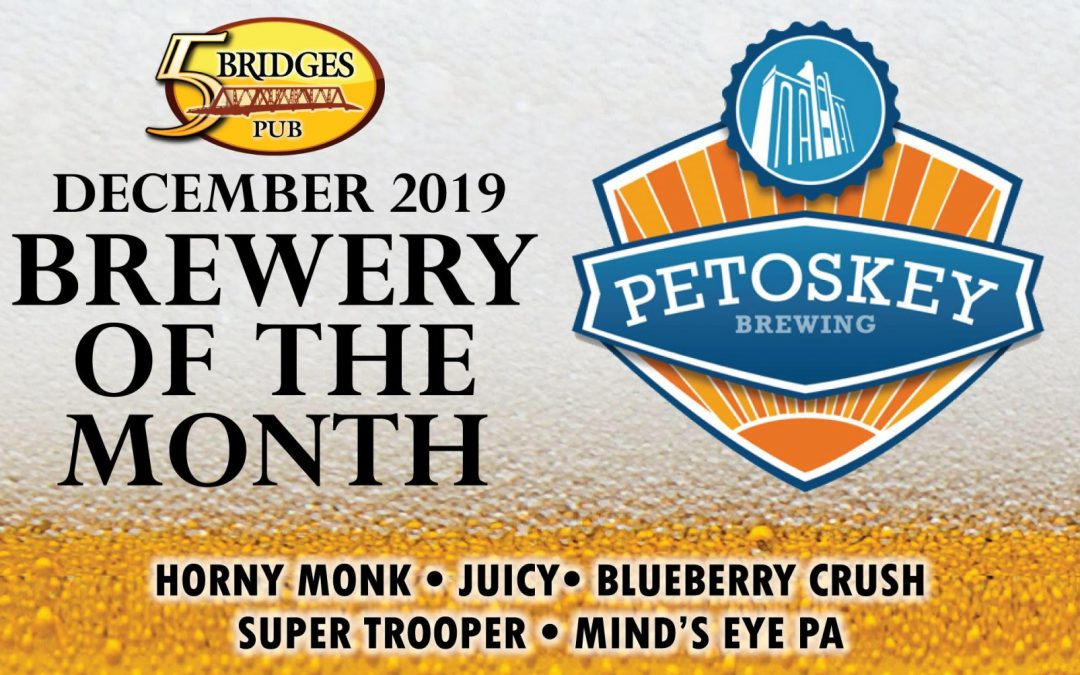 December 2019 Brewery of the Month – Petoskey Brewing