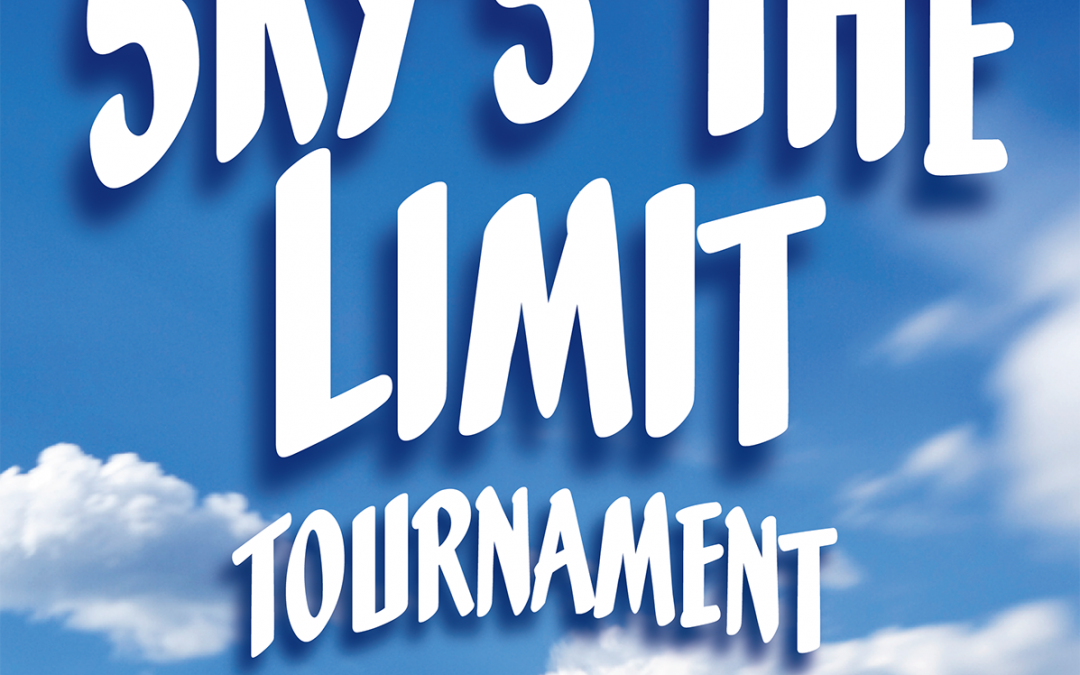 "16th Annual ""Lloyd Schuyler"" Sky's the Limit Bounty Tournament"