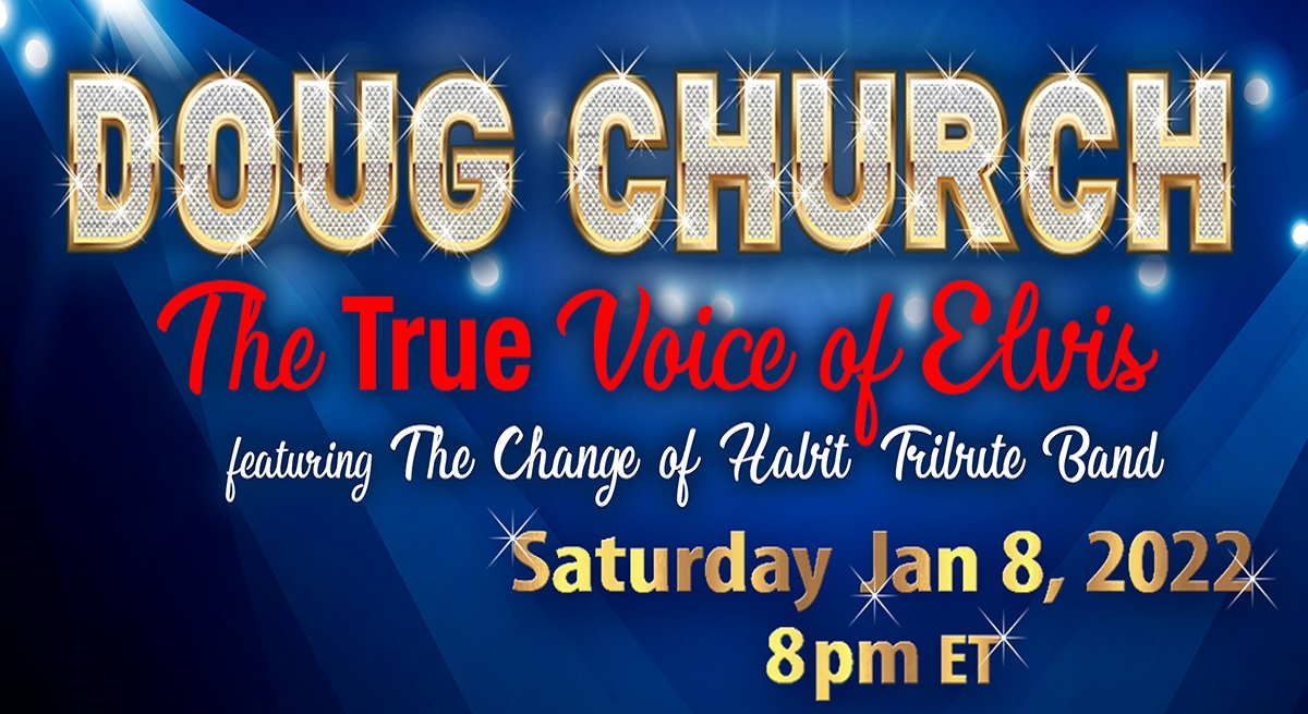 Ring in the King's Birthday With Doug Church: The True Voice of Elvis