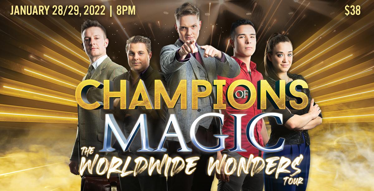 Be Astounded, Astonished & Amazed With Champions of Magic